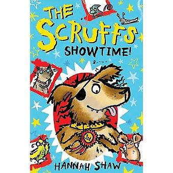 Scruffs Showtime by Hannah Shaw