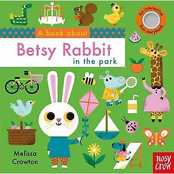 Book About Betsy Rabbit by Melissa Crowton