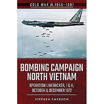 Vietnams Final Air kampanj av Stephen Emerson
