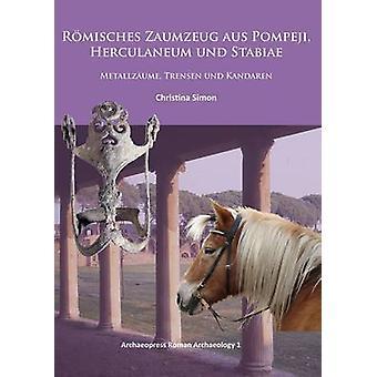 Romisches Zaumzeug aus Pompeji - Herculaneum und Stabiae - Metallzaume