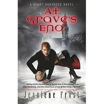 At Graves End by Frost & Jeaniene