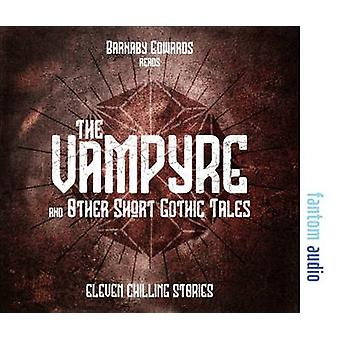 The Vampyre and Other Short Gothic Tales by Conan Doyle & Sir ArthurKipling & RudyardStoker & BramCollins & Wilkie