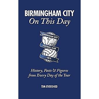 Birmingham City on This Day - History - Facts & Figures from Every