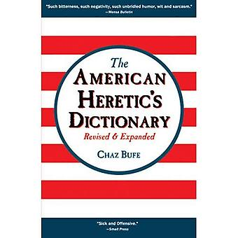 The American Heretic's Dictionary
