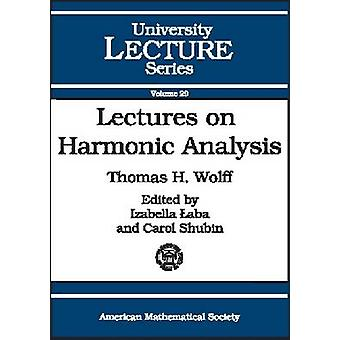 Lectures on Harmonic Analysis - 9780821834497 Book