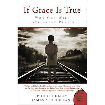 If Grace Is True by Gulley & Philip