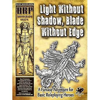 Light Without Shadow Blade Without Edge by Fitzgerald & David
