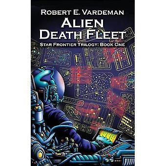 Alien Death Fleet by Vardeman & Robert E.