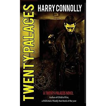 Twenty Palaces by Connolly & Harry