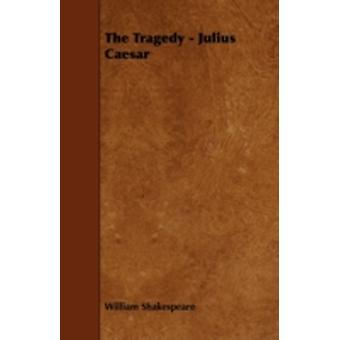 Julius Caesar by Shakespeare & William