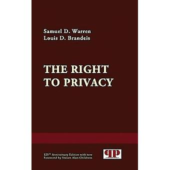 The Right to Privacy by Warren & Samuel D.