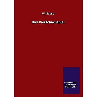 Das Vierschachspiel de Sause & W.