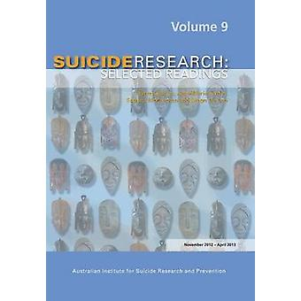 SUICIDERESEARCH SELECTED READINGS Volume 9 by Barker & E
