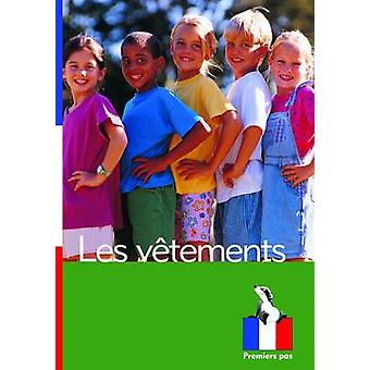Les Vetements by Translated by Chrystelle Boudin & Translated by Valerie Turner