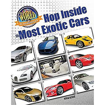 Hop Inside the Most Exotic Cars by Norm Geddis - 9781422240908 Book