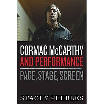 Cormac McCarthy and Performance - Page - Stage - Screen by Stacey Peeb