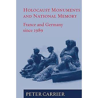 Holocaust Monuments and National Memory Cultures in France and German