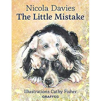The Little Mistake by Nicola Davies - 9781912654086 Book