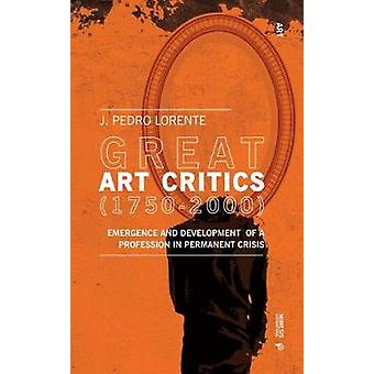 Great Critics of Art - From the Enlightenment to Postmodernity by Jesu