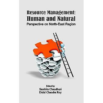 Resource Management - Human and Natural by Samhita Chaudhuri - Dulal C