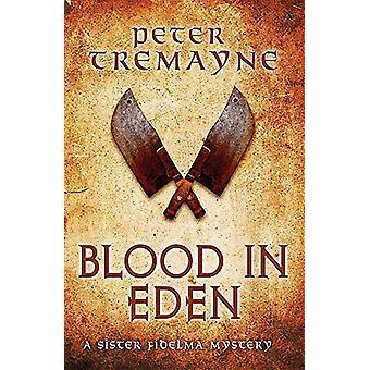 Blood in Eden (Sœur Fidelma Mysteries Book 30) - Un mon