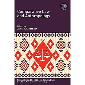 Loi comparée et anthropologie par James A. R. Nafziger - 9781789905