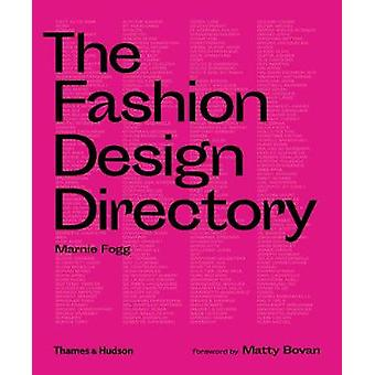 The Fashion Design Directory by Marnie Fogg - 9780500295724 Book