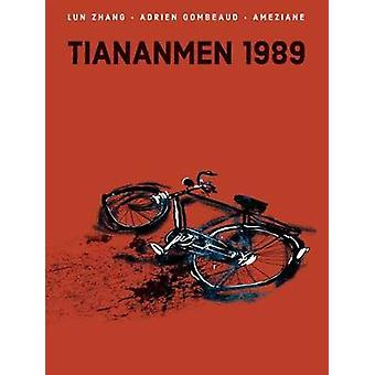 Tiananmen 1989 - Our Shattered Hopes by Lun Zhang - 9781684056996 Book