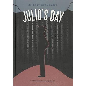 Julio's Day by Gilbert Hernandez - 9781606996065 Book