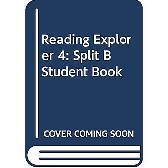 Reading Explorer 4 - Split B Student Book by Nancy Douglas - 978035712