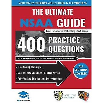 The Ultimate NSAA Guide - 400 Practice Questions - Fully Worked Soluti