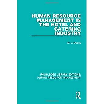 Human Resource Management in the Hotel and Catering Industry (Routledge Library Editions: Human Resource Management)