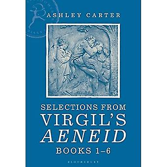Selections from Virgil's Aeneid Books 1-6