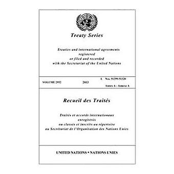Treaty Series 2952 (Bilingual Edition) (United Nations Treaty Series / Recueil des Traites des Nations Unies)