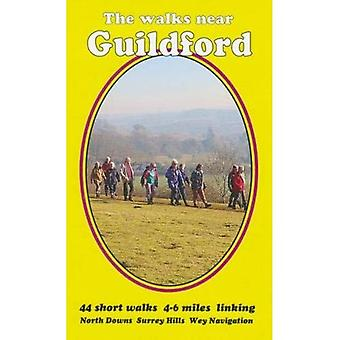 The walks near Guildford: North Downs Surrey Hills Wey Navigation (The walks near ....)