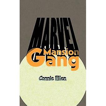 MARVEL Mansion Gang by Connie Ellen - 9781426966668 Book