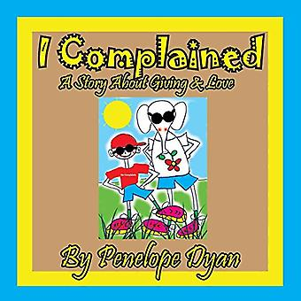 I Complained -- A Story about Giving & Love by Penelope Dyan - 97