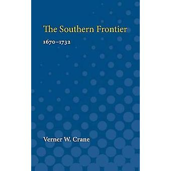 The Southern Frontier by Verner Crane