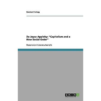 Zu Joyce Appleby Capitalism and a New Social Order by Carsten Freitag