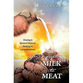 From Milk to Meat by Tracy Edwards