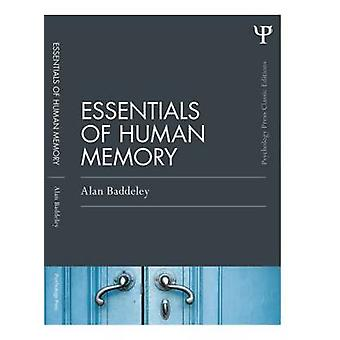 Essentials of Human Memory Classic Edition Psychologie Pers Routledge Classic Editions
