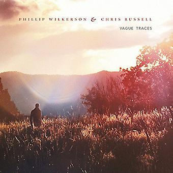 Wilkerson, Phillip / Russell, Chris - Vague Traces [CD] USA import
