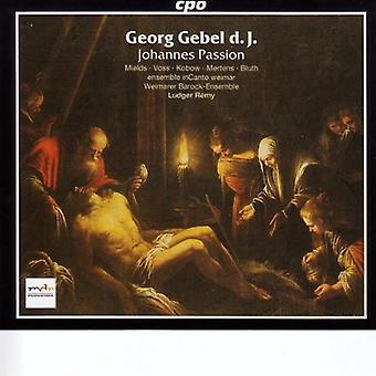 G. Gebel - Georg Gebel D.J.: Johannes Passion [CD] USA import