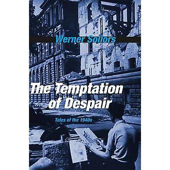 Fristelsen til fortvivlelse - fortællinger fra 1940 af Werner Sollors - 978