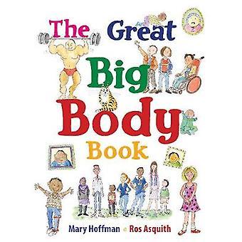 Het boek geweldig groot lichaam van Mary Hoffman - Ros Asquith - 978184780687