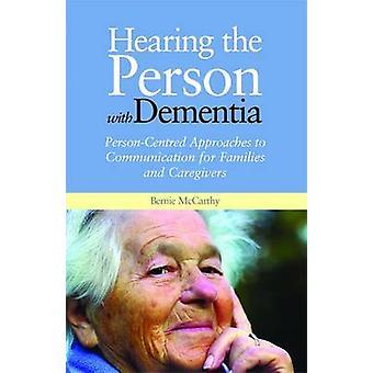 Die Person mit Demenz - Person-zentrierten Ansätzen zu Commun