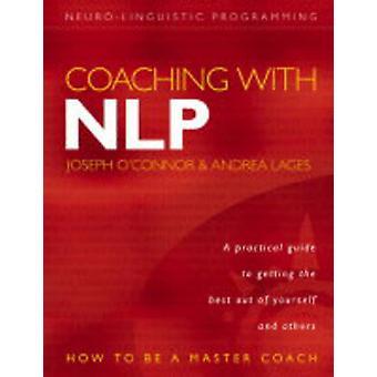 Coaching mit NLP - wie man eine Master-Coach von Joseph O'Connor - Andr