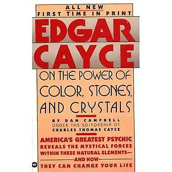 Edgar Cayce auf die Kraft der Farbe, Steinen und Kristallen