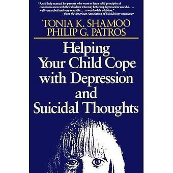 Helfen Ihrem Kind zu bewältigen mit Depressionen und Selbstmordgedanken (Jossey-Bass-Psychologie-Serie)