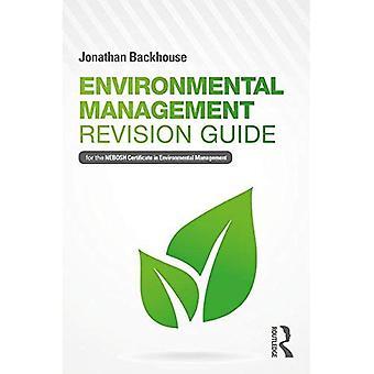 Miljøstyring revisjon Guide: For NEBOSH sertifikatet i miljøledelse